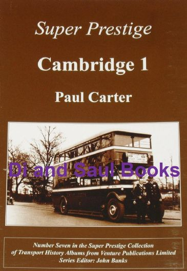 Super Prestige - Cambridge (1), by Paul Carter